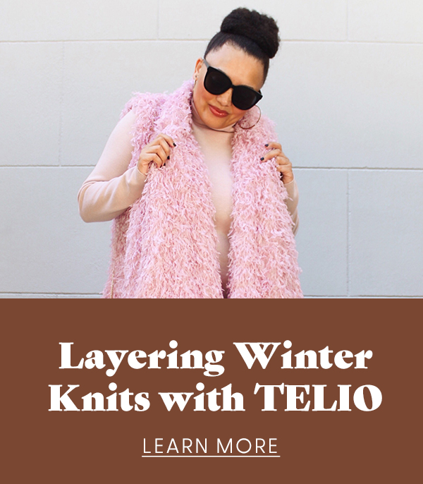 Layering Winter Knits with TELIO