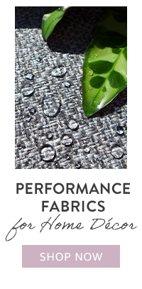 Performance Fabrics for Home Decor