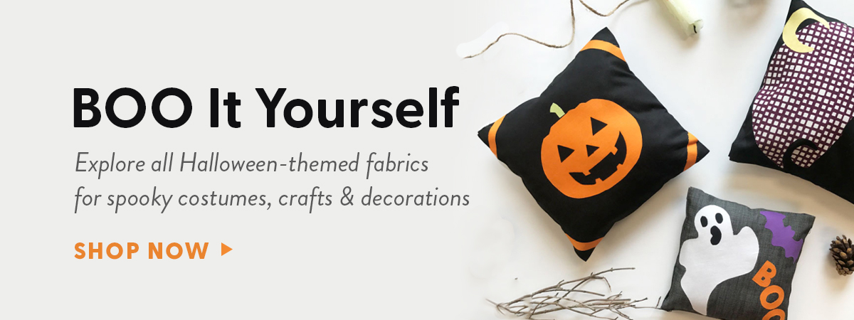 Boo it yourself - Explore all halloween-themed fabrics for spooky costumes, crafts and decorations